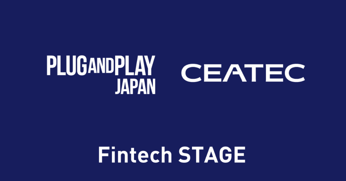 CEATEC Plug and Play Japan Fintech STAGE Startup Showcaseに登壇